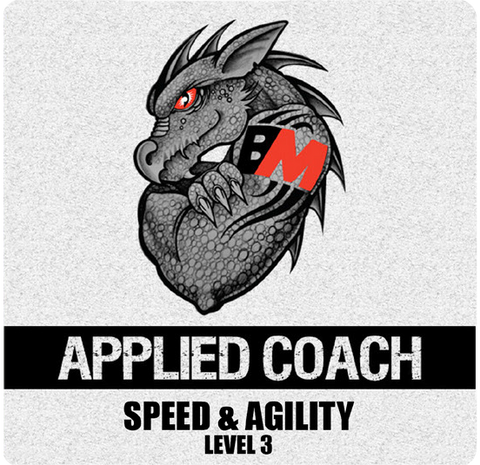 Applied Coach: Level 3  Speed & Agility January 10, 2016