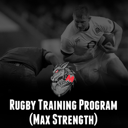 Rugby Training Program <br/>Max Strength
