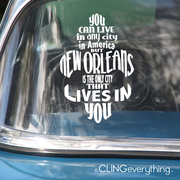 New Orleans Lives in You Car Decal Chris Rose