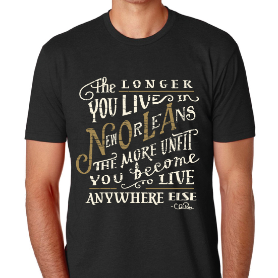 The Longer You Live in New Orleans Unisex Crew Tee