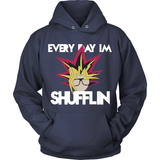 Every Day I'm Shufflin LIMITED EDITION
