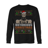 Notorious Xmas Ugly Christmas Sweater LIMITED EDITION