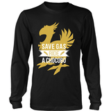 Save Gas Ride a Chocobo LIMITED EDITION