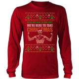 Take Christmas Ugly Xmas Sweater LIMITED EDITION