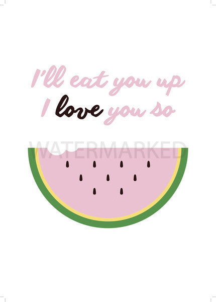 I'll Eat You Up I Love You So Poster Decal