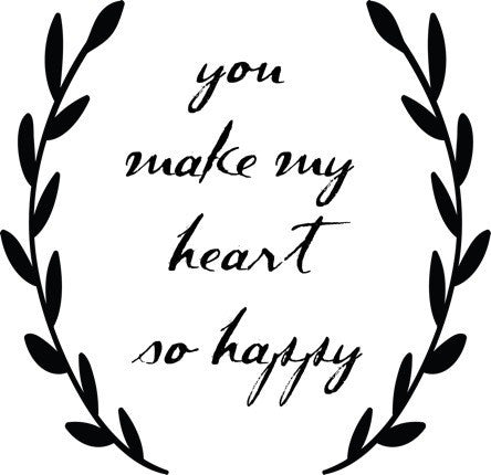 You Make My Heart So Happy Decal - CHARCOAL