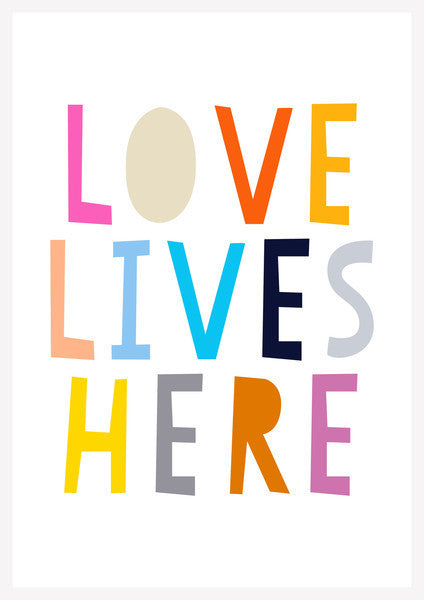 Love Lives Here Poster Print