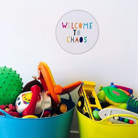 Welcome To Chaos Poster Decal