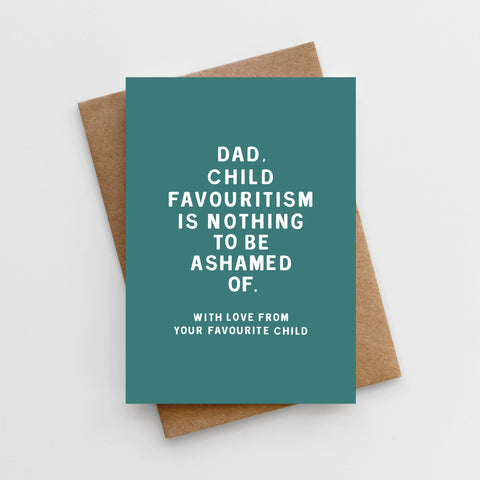 'Child Favouritism' Father's Day Card