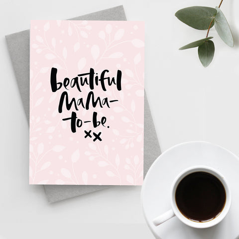 'Beautiful Mama-To-Be' Card