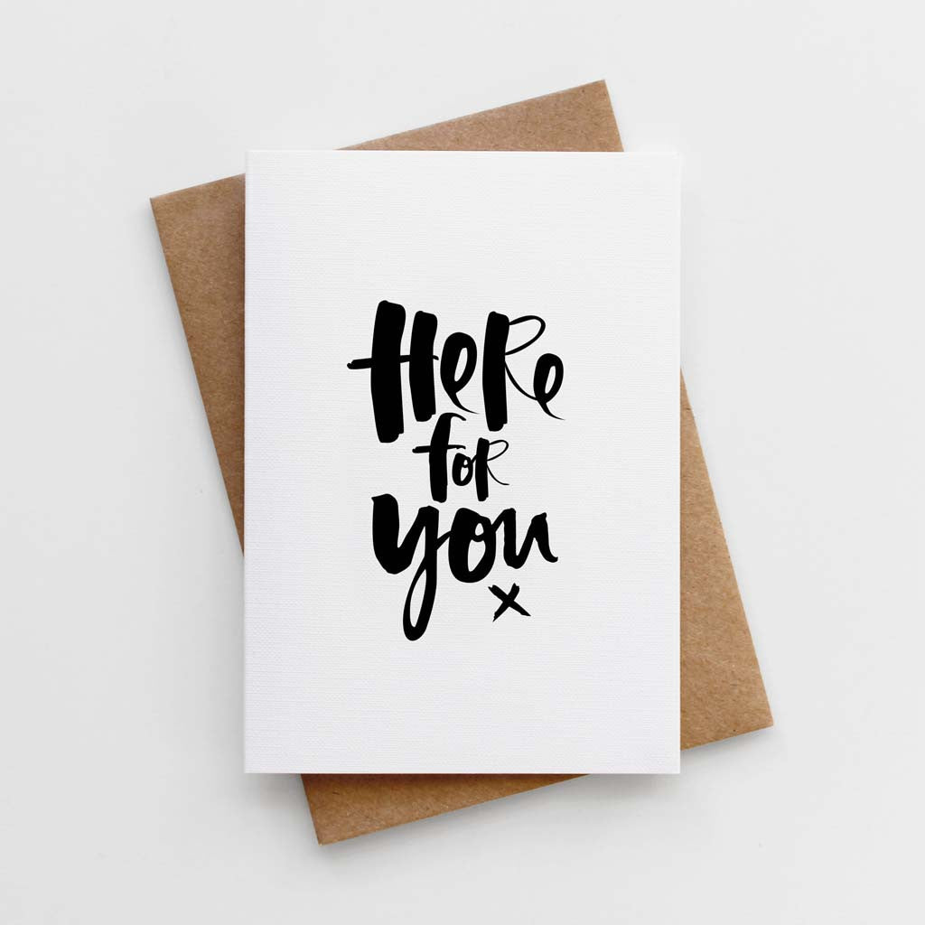 'Here For You' Card