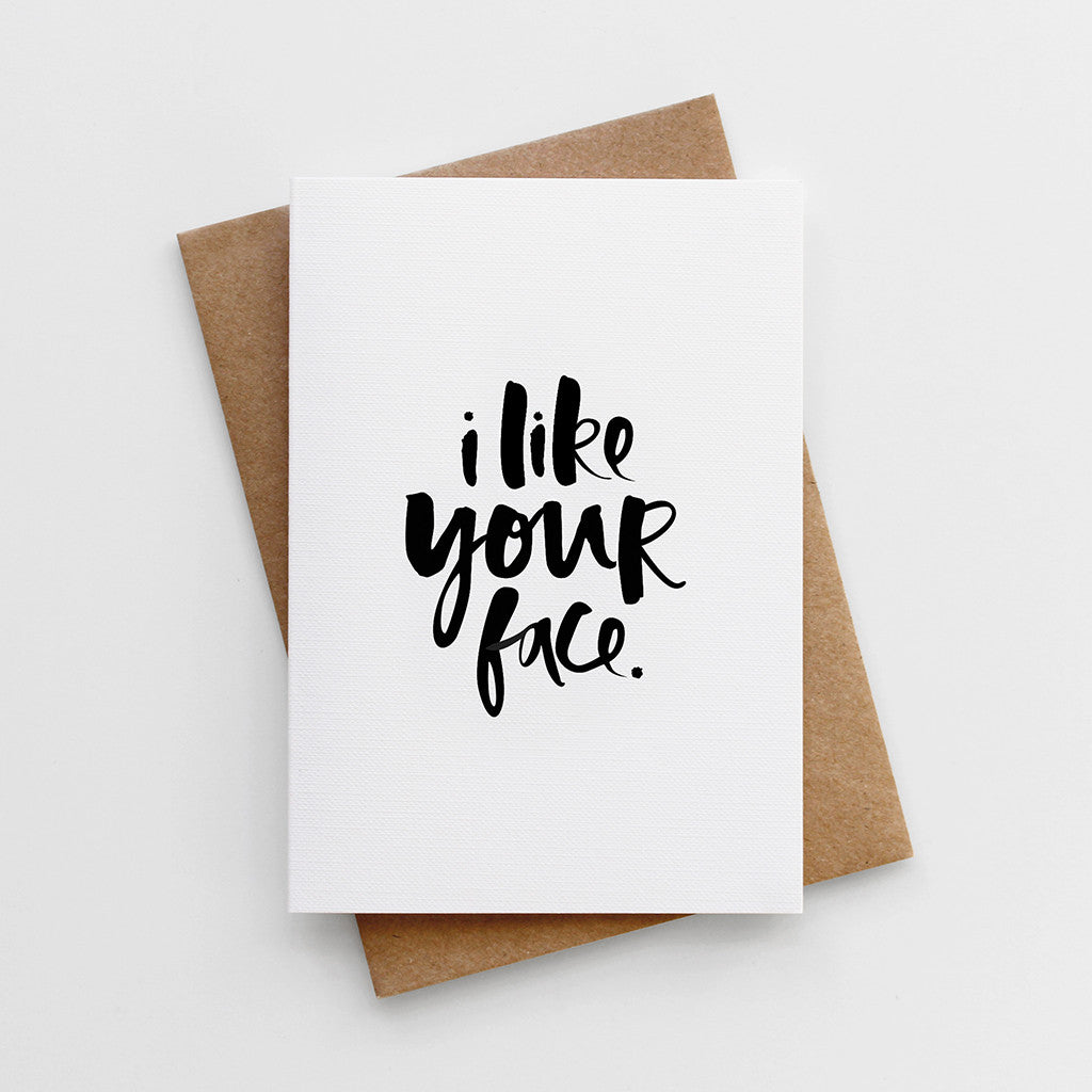 'I Like Your Face' Valentine's Card