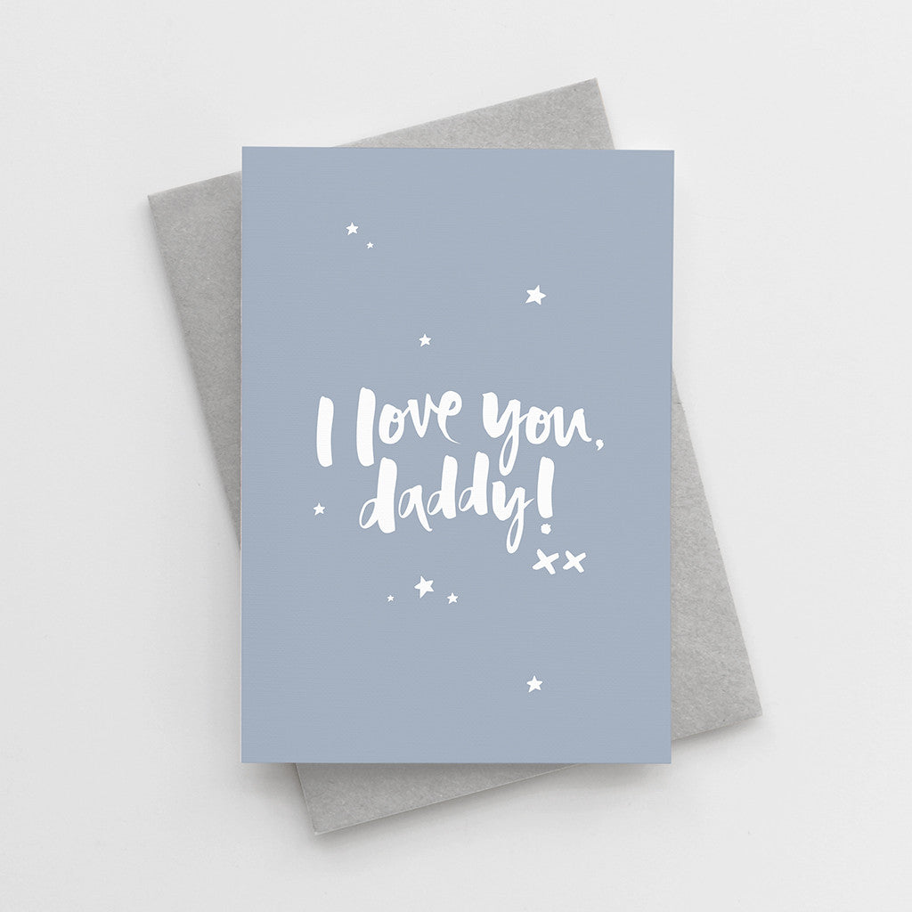 I Love You Daddy Father S Day Card Too Wordy
