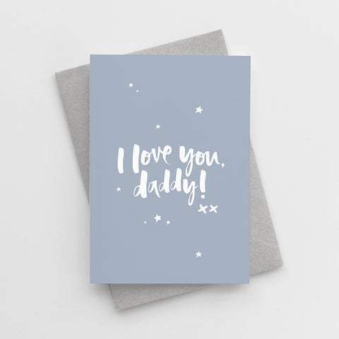 'I Love You, Daddy' Father's Day Card