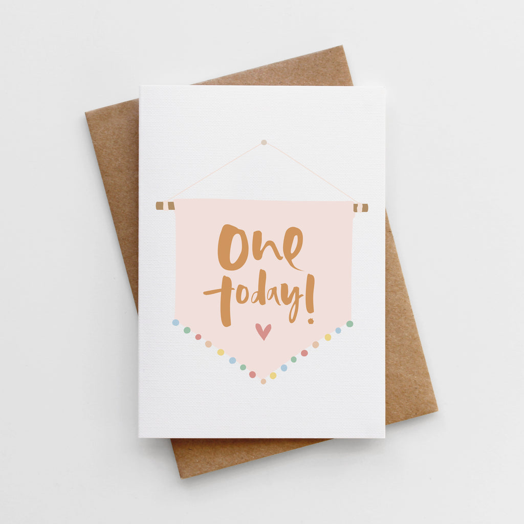 'One Today' Girls First Birthday Card