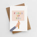 'Proud Of You' Card