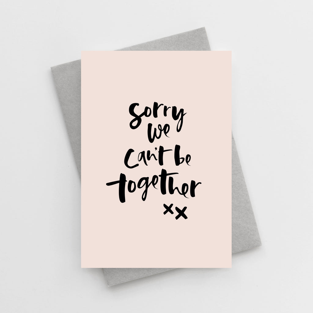 'Sorry We Can't Be Together' Card