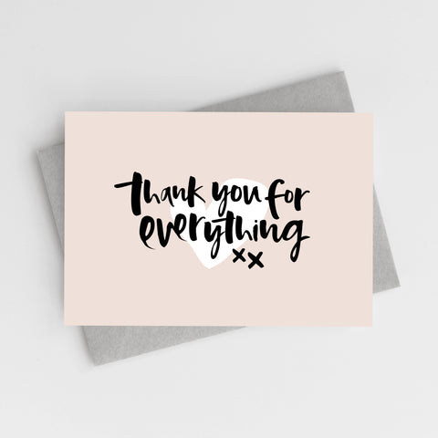 'Thank You For Everything' Card
