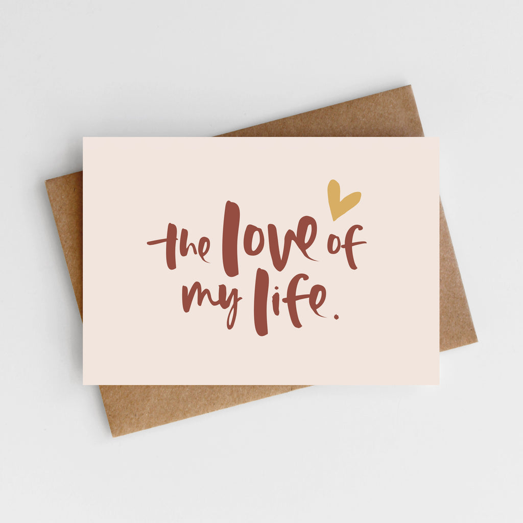 'The Love Of My Life' Valentine's Card