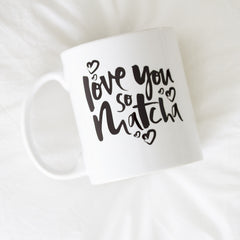 'Love You So Matcha' Mug
