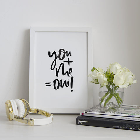 Hand Lettered You Me Oui Print Framed