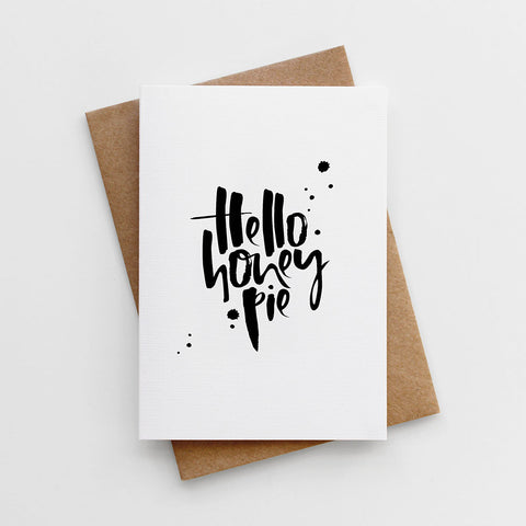 'Hello Honey Pie' Card