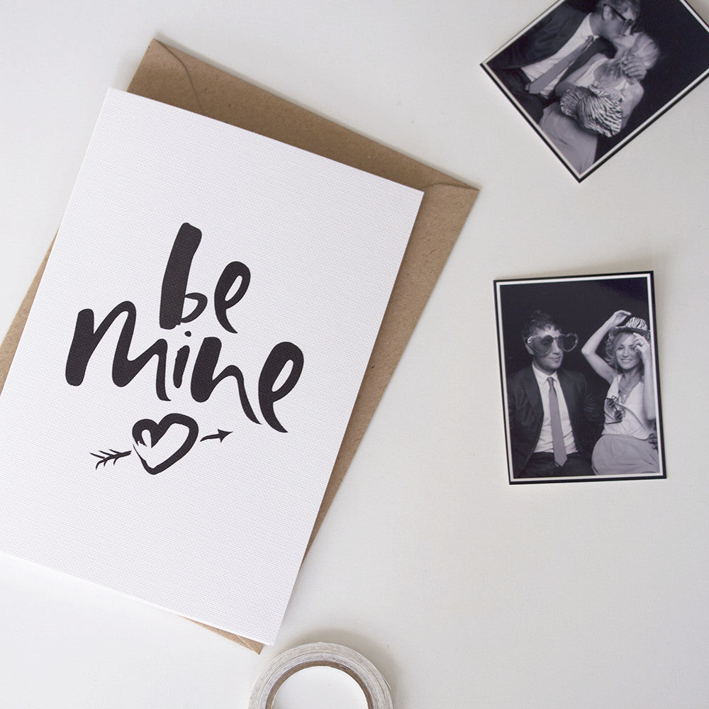 Be Mine Hand Lettered Valentines Greeting Card