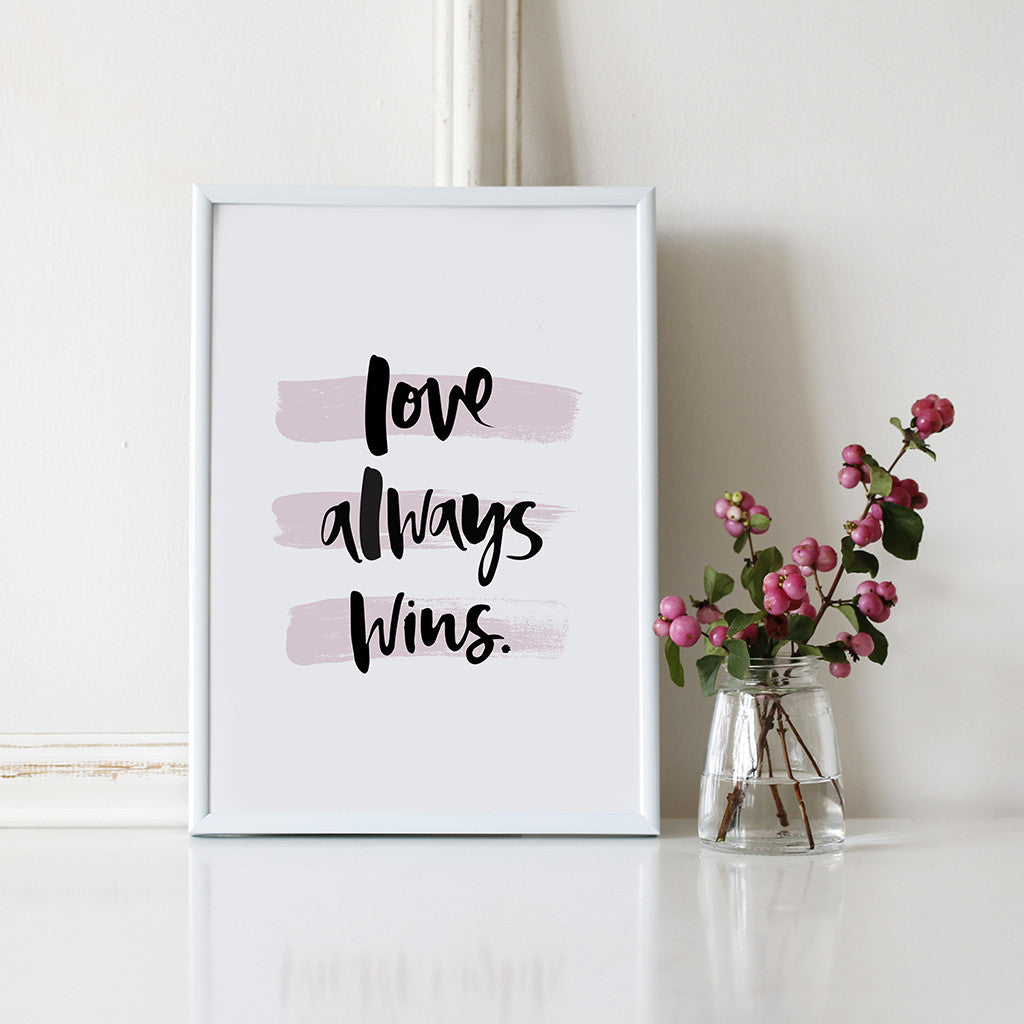 'Love Always Wins' Digital Download Print