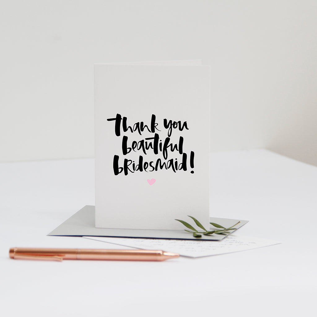 'Thank You Beautiful Bridesmaid' Card