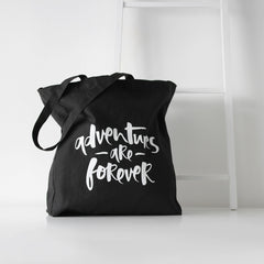 'Adventures Are Forever' Tote Bag