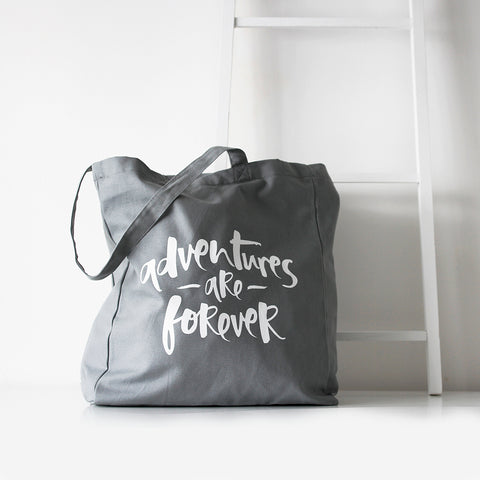 'Adventures Are Forever' Grey Tote Bag