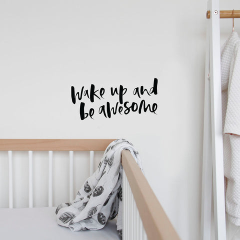 'Wake Up and Be Awesome' Wall Decal