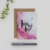 Love Love Love Hand Lettered Watercolour Greeting Card