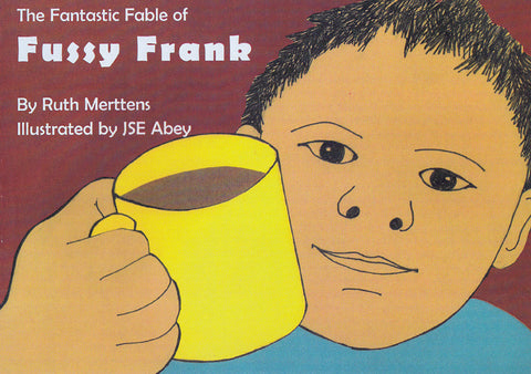 The fantastic fable of Fussy Frank