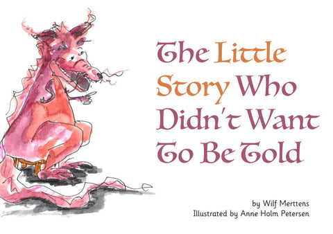The Little Story Who Didn't Want To Be Told - pack of 6