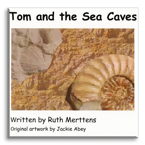Tom and the Sea Caves, by Ruth Merttens.