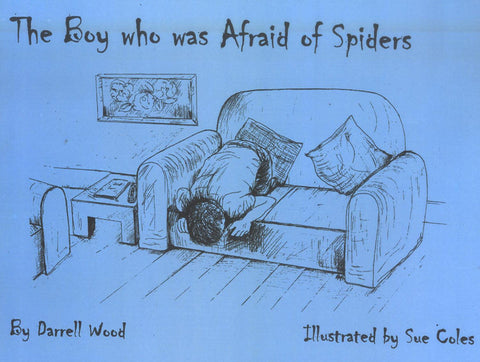 The boy who was afraid of spiders