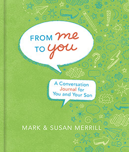 From Me to You: A Conversation Journal for You and Your Son (Hardcover)