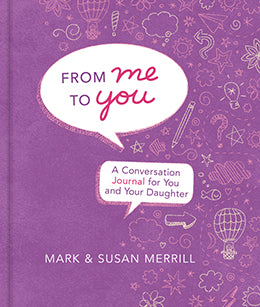 From Me to You: A Conversation Journal for You and Your Daughter (Hardcover)