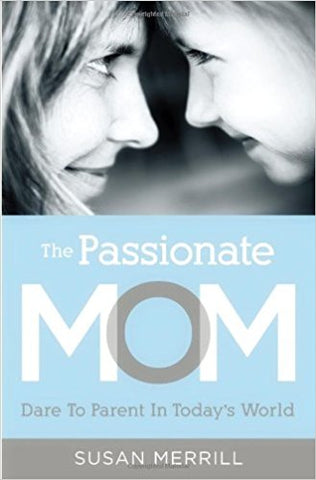 AUTOGRAPHED Passionate Mom Book (Paperback)