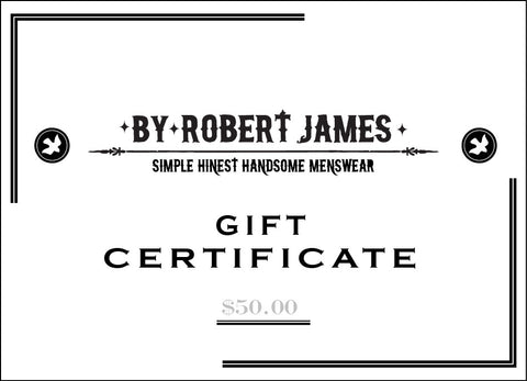By Robert James Gift Certificate