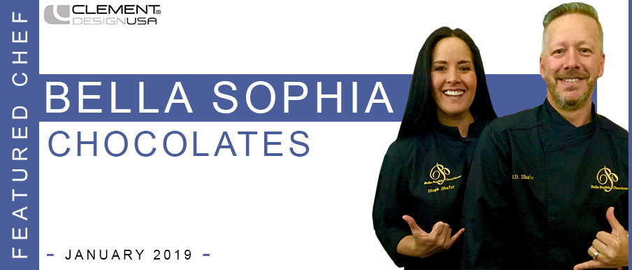 January 2019 Featured Chef(s): Bella Sophia Chocolates