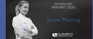 January 2020 Featured Chef: Janelle Manning