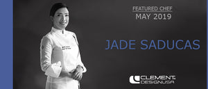 May 2019 Featured Chef: Jade Saducas