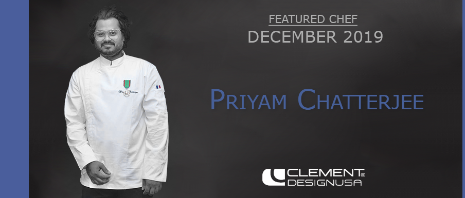 December 2019 Featured Chef: Priyam Chatterjee