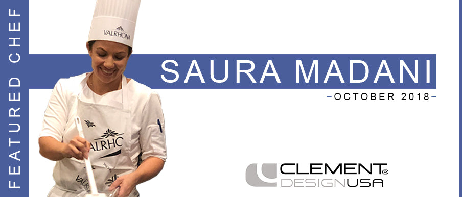 October 2018 Featured Chef: Saura Madani