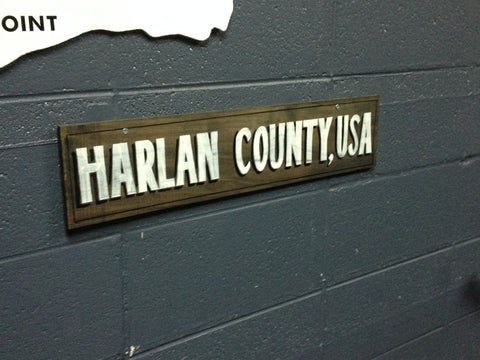 HARLAN COUNTY, USA Sign
