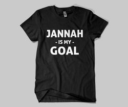 Jannah Is My Goal  T-shirt - GetDawah Muslim Clothing