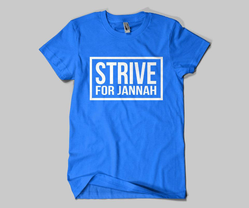 Strive For Jannah T-shirt - GetDawah Muslim Clothing