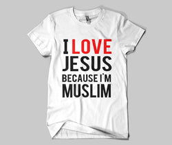 I Love Jesus Because I'm Muslim T-shirt - GetDawah Muslim Clothing